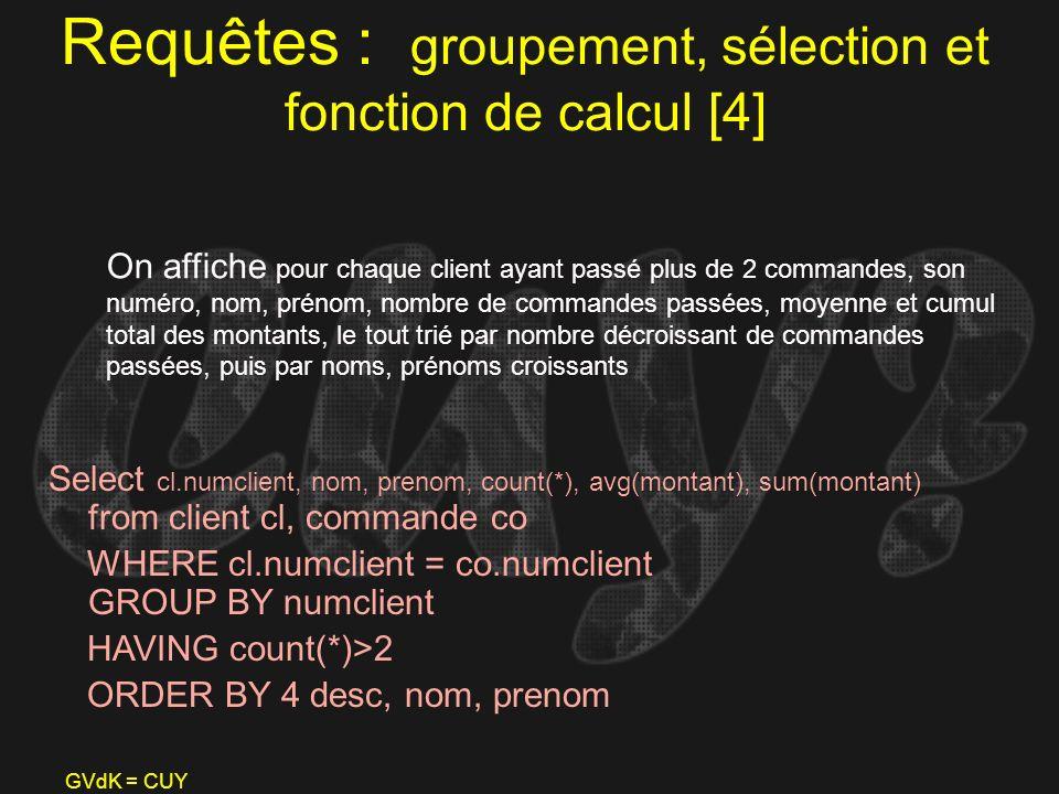 Requêtes : groupement, sélection et fonction de calcul [4]